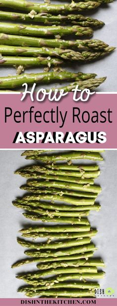 to know how to make the best Roasted Asparagus that is delicious, sweet and garlic-y. Forget steaming or boiling. the only way to get amazing asparagus it is to roast it! Ways To Cook Asparagus, Asparagus Dishes, Grilled Asparagus Recipes, Oven Roasted Asparagus, Fresh Asparagus, Broccoli Salads, Roasted Vegetables, Vegan Side Dishes, Best Side Dishes
