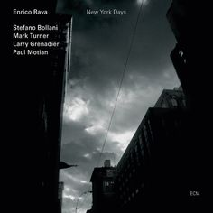 Enrico Rava / Stefano Bollani - New York Days