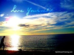 Learn to see yourself through the eyes of love