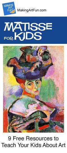 Hey Kids, Meet Henri Matisse | 9 Free Resources for Teaching Your Kids About Art - MakingArtFun.com (Scheduled via TrafficWonker.com)