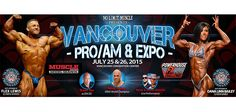Join the Nutrition Club July 25th & 26th for the Vancouver Pro/Am & EXPO 2015!