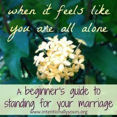 Is your marriage in trouble? Are you ready to give up? Consider standing! Great insight in this post.