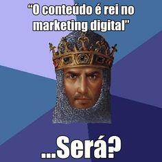 """""""O conteúdo é rei no marketing digital"""": Será? - http://socialemidia.com.br/o-conteudo-e-rei-no-marketing-digital-sera #DigitalMarketing #AgeofEmpires"""