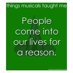 "what musicals taught me | ... ""Wicked"" (things musicals taught me) 