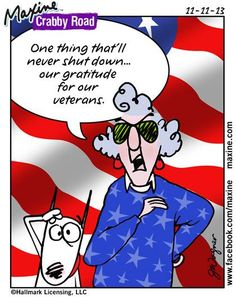 November 11th - Veteran's Day (fortunately, remembering those who have fought for freedom are always remembered, no matter what happens in government!)