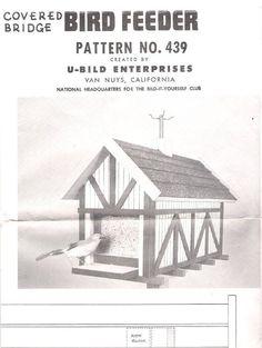 Bird Feeder Plans And Patterns - Covered Bridge Design By U-bild Enterprises