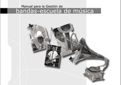 Manual de gestión cultural: Bandas y escuelas de música