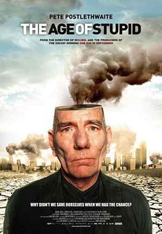 25thframe.co.uk film of the day 7th August 2014 http://www.25thframe.co.uk/detail_page.php?rimage=the_age_of_stupid