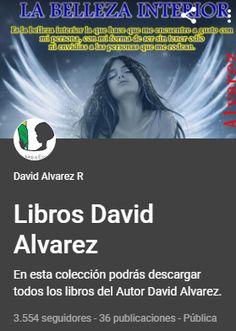 Esta es nuestra colección de libros que te tenemos preparados para que disfrutes con tus amigos descargando todos los libros de David Alvarez un saludo amigos.