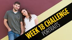 Week #18 - Portrait Photography - Photo Challenge - Ditch Auto