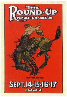 Advertisement for the Round-Up - Pendleton, OR Poster 13 x Bedroom Wall Collage, Wall Art, Pendleton Round Up, Poster Prints, Art Prints, Boy Art, Cool Posters, Western Art, Custom Framing