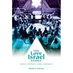 The Love Israel Family by Charles P. LeWarne:  On my to-read list.    The story of a religious cult in the Pacific Northwest