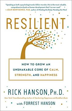Booktopia has Resilient, How to Grow an Unshakable Core of Calm, Strength, and Happiness by Rick Hanson. Buy a discounted Hardcover of Resilient online from Australia's leading online bookstore. Reading Lists, Book Lists, Book Club Books, Good Books, Book 1, Viktor Frankl, Life Quotes Love, Change Quotes, Family Quotes
