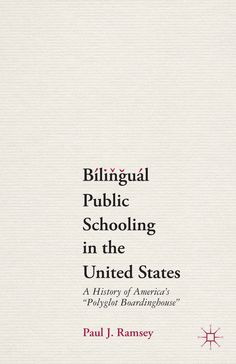 Bilingual Public Schooling in the United States book cover ©Palgrave Macmillan