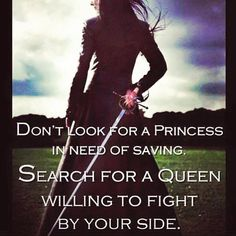 Don't Look For A Princess In Need Of Saving