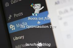 Robots.txt file And How To Optimize For WordPress Blogs?
