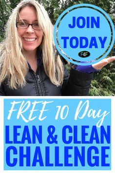 10 Days to Lean and Clean FREE Challenge to Battle the Holiday Binge.  Join us, repin and tag a friend
