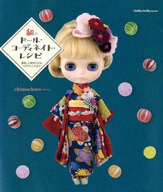Japanese Style Doll Coordinate Recipe - Dolly-Dolly Books, Middie Blythe Clothes, Outfit, Barbie Doll, Kimono Dress, Hair Accessory, JapanLovelyCrafts