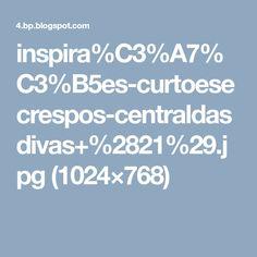 inspira%C3%A7%C3%B5es-curtoesecrespos-centraldasdivas+%2821%29.jpg (1024×768)