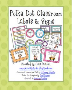 Polka Dot Classroom Labels & Signs, along with other great classroom organization ideas.