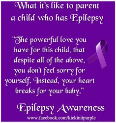 What it's like to parent a child who has Epilepsy. #epilepsy #epilepsyawareness