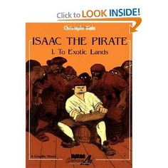 way fun, and I love the illustration style Isaac the Pirate: Vol. 1 - To Exotic Lands: Christophe Blain: 9781561633661: Amazon.com: Books