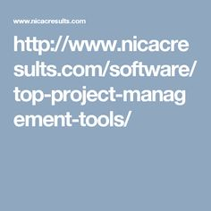 http://www.nicacresults.com/software/top-project-management-tools/