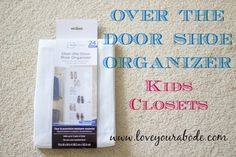 Over the Door Shoe Organizer for Kids Closets Kid Closet, Master Closet, Closet Bedroom, Over The Door Organizer, Door Shoe Organizer, Glass Cabinet Doors, Sliding Glass Door, Room Doors, Closet Doors