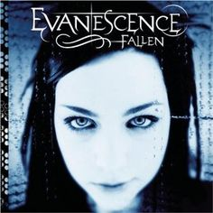 Evanescence ~ I think I listen to this particular album at least 3 times a week, still....
