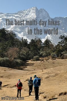 A list of the 10 best multi-day hikes in the world - from South America to Asia and New Zealand to Iceland! Check our blog for awesome hiking inspiration that makes you want to pack your backpack right away!