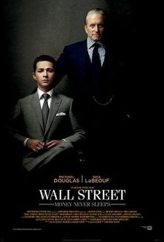 Wall Street: Money Never Sleeps (also known as Wall Street 2 or Wall Street 2: Money Never Sleeps) is a 2010 American drama film directed by Oliver Stone, a sequel to Wall Street (1987). It stars Michael Douglas, Shia LaBeouf, Josh Brolin, Carey Mulligan, Frank Langella, Susan Sarandon and, in his final film role before his death in 2014, Eli Wallach.    (fr=Wall Street : L'argent ne dort jamais)