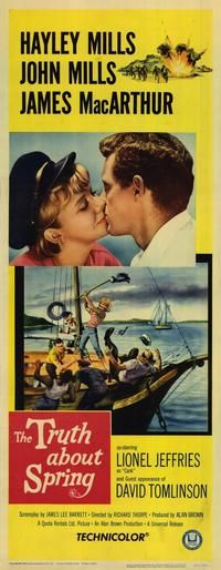 """""""The Truth About Spring"""" Director: Richard Thorpe Stars: Hayley Mills John Mills James MacArthur Lionel Jeffries Harry Andrews Niall MacGinnis David Tomlinson 1960s Movies, Barbie Movies, Vintage Movies, Movie Poster Art, Film Posters, Movie Props, Film Movie, James Macarthur, David Tomlinson"""