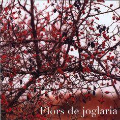 Flors de joglaria (2006)   Xavier Baro   Descargas de MP3 7digital España