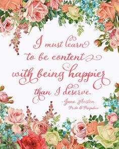 Be-Content-With-Being-Happier-Than-I-Deserve.jpg (2400×3000)