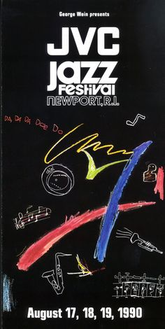 Newport Jazz Festival - Newport, RI  Every August  Mark your calendar