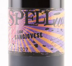 Yum!  2007 Spellwine Sangiovese