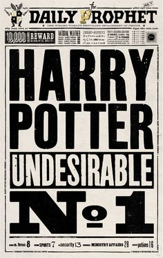 Harry Potter Undesirable No. 1 Daily Prophet (Harry Potter and the Deathly Hallows) Harry Potter Jornal, École Harry Potter, Poster Harry Potter, Magie Harry Potter, Harry Potter Halloween, Harry Potter Christmas, Harry Potter Birthday, Hogwarts, Harry Potter Newspaper