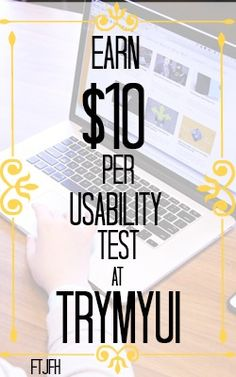 Learn How You Can Earn $10 Per Usability Test at TryMyUI!
