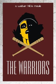 The Warriors ... Love this movie