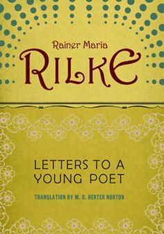 """Rainer Maria Rilke, Letters to a Young Poet """"The work of the eyes is done. Go now and do the heart-work on the images imprisoned within you."""" ― Rainer Maria Rilke Frm Source of Light's bd: Quotes Rainer Maria Rilke, Good Books, Books To Read, My Books, What Book, Thing 1, Love Book, Book Lists, Self Help"""