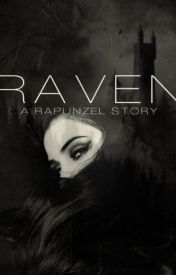 Raven: A Rapunzel Story