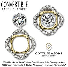 Get the most from your studs! Our Convertible Earring Jackets allow you to wear your studs three different ways! Find a Gottlieb & Sons dealer this weekend!