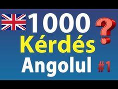 Kérdések Angolul: 1000 Angol Kérdés - YouTube Learn English, English Language, Calm, Teaching, Education, School, Youtube, English, Learning English