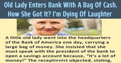 Old Lady Enters Bank With A Large Bag Of Money
