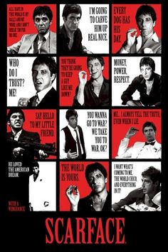 Scarface posters - Scarface poster featuring a selection of Tony Montana quotes. This Scarface poster has a collection of images of Al Pacino as Tony Montana with classic quotes from the film, such as Say hello To My Little Friend, and Every Dog Has His Scarface Quotes, Scarface Poster, Scarface Movie, Goodfellas Quotes, Gangster Quotes, Gangster Movies, Thug Quotes, Al Pacino, Michelle Pfeiffer