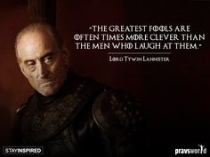 Tyrion Lannister Quotes Tywin Lannister Quotes  Game Of Thrones Season 3  Pinterest