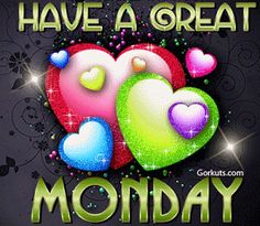 Have a great Monday - hearts - glitter gif