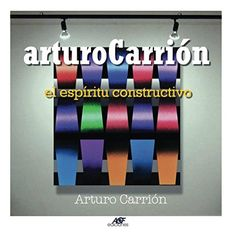 arturoCarrion: el espíritu constructivo (Spanish Edition)... https://www.amazon.com/dp/1521497524/ref=cm_sw_r_pi_dp_x_jHIszbT9FGHFJ