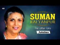 Suman Kalyanpur The Other Lata | Popular Singer | Bollywood Hindi Songs - YouTube Song Hindi, Hindi Video, Music Albums, Jukebox, Bollywood, Prayers, Singer, Popular