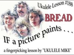 """""""IF"""" by BREAD - A Fingerpicking tutorial by UKULELE MIKE LYNCH on Vimeo"""